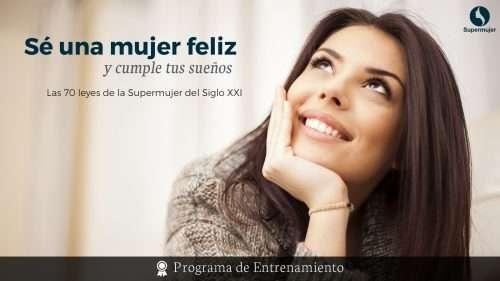 Programa Sueprmujer - Sé una mujer feliz